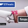 ETFmatic czy Finax, czyli którego robodoradcę wybrać