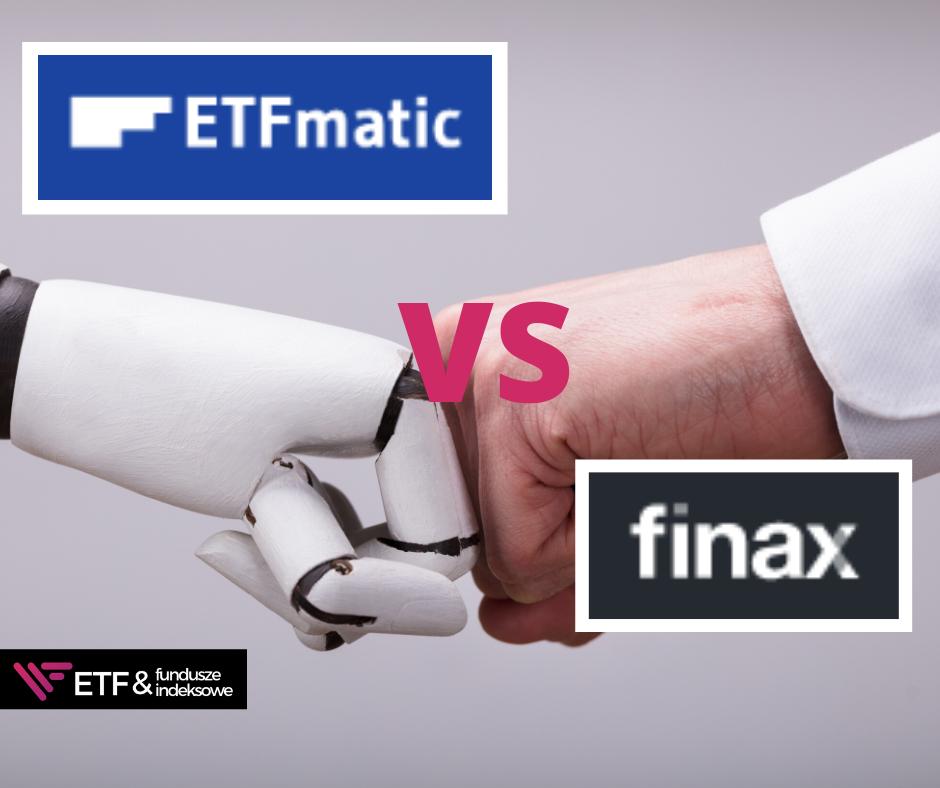 ETFmatic czy Finax